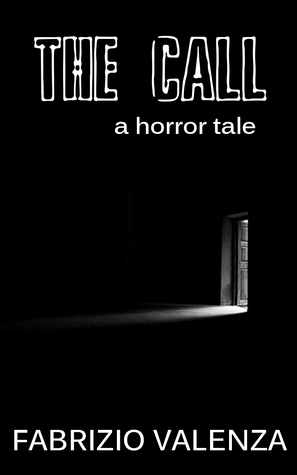 The Call - a horror tale Fabrizio Valenza
