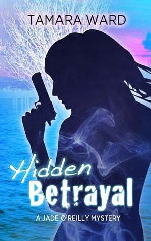 Hidden Betrayal Tamara Ward