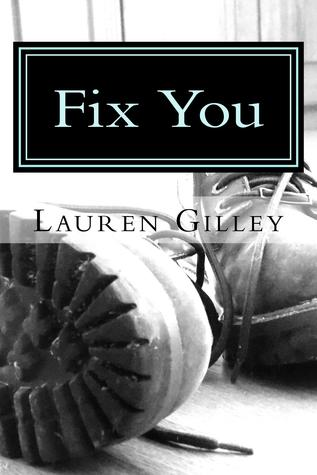 Fix You (Walker Family, # 3)  by  Lauren Gilley