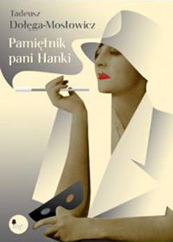 Pamiętnik pani Hanki Tadeusz Dołęga-Mostowicz