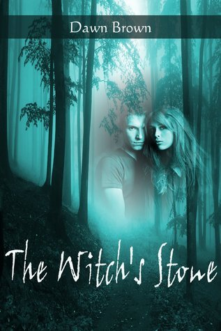 The Witchs Stone  by  Dawn  Brown
