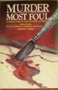 Murder Most Foul: A Collection of Eight Mysteries Various