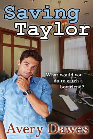 Saving Taylor  by  Avery Dawes