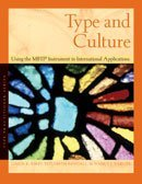 Type and Culture: Using the MBTI Instrument in International Applications (Type Practitioner Series)  by  Linda K Kirby