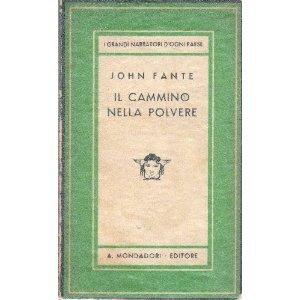 Il cammino nella polvere  by  John Fante
