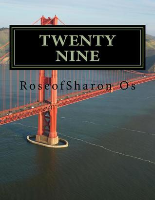 Twenty Nine  by  Honey Os