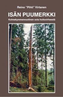 Isän Puumerkki  by  Reino Virtanen