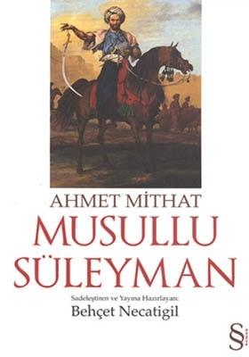 Musullu Süleyman  by  Ahmet Mithat Efendi