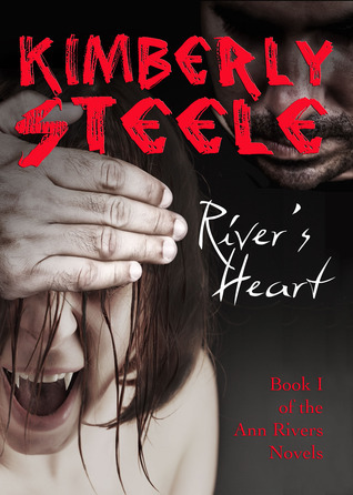 Rivers Heart  by  Kimberly Steele
