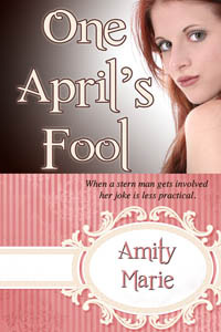 One Aprils Fool  by  Amity Maree