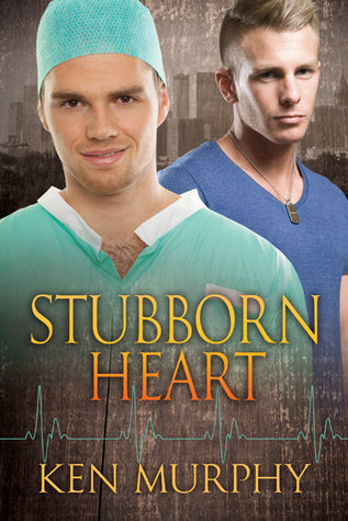 Stubborn Heart (Atlanta Hearts #1)  by  Ken  Murphy