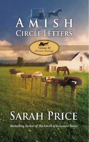Miriams Package (Amish Circle Letters #10)  by  Sarah Price