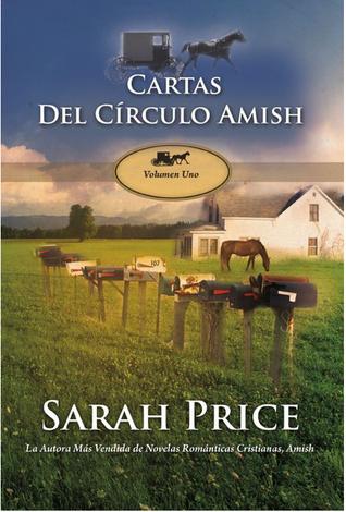 Las Cartas De Miriam (Cartas Del Circulo Amish, #1) Sarah Price