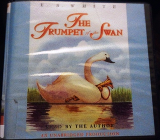 Trumpet of the Swan  by  E.B. White
