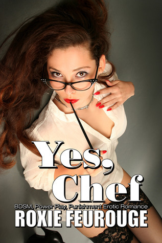 Yes, Chef Roxie Feurouge