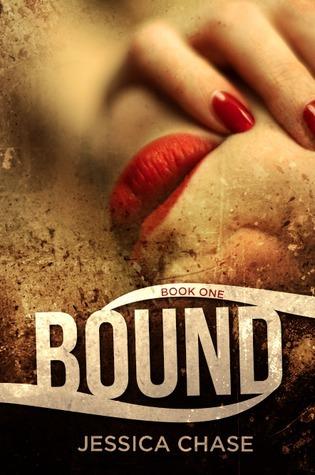 BOUND (Bound, #1) Jessica Chase