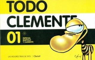 Todo Clemente 01: Especial Bartolo y Clemente (Todo Clemente, #1) Caloi