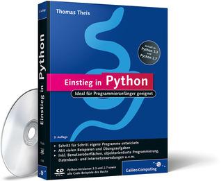Einstieg in Python: Ideal für Programmieranfänger geeignet  by  Thomas Theis