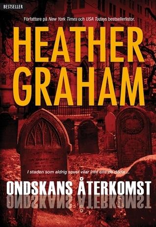 Ondskans Återkomst (Krewe of Hunters, #3) Heather Graham