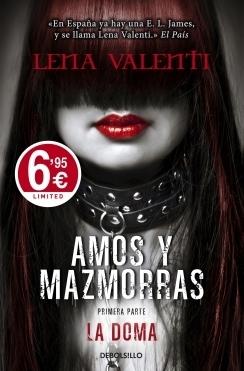 La doma (Amos y mazmorras, #1)  by  Lena Valenti