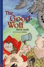 The Good Wolf  by  Derek  Smith