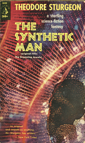 The Synthethic Man  by  Theodore Sturgeon