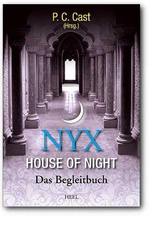 Nyx - House of Night: Das Begleitbuch zu House of Night  by  P.C. Cast