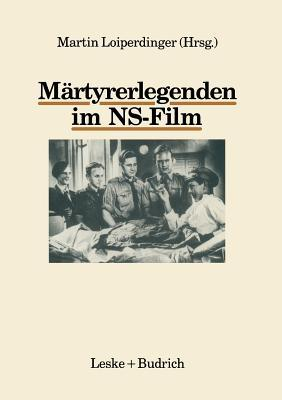 Martyrerlegenden Im NS-Film Martin Loiperdinger
