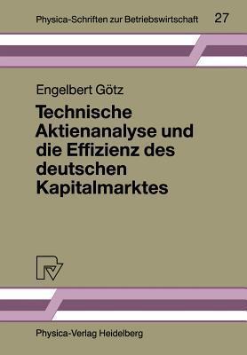 Technische Aktienanalyse Und Die Effizienz Des Deutschen Kapitalmarktes Engelbert Gotz