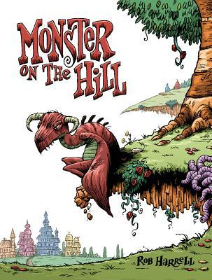 Monster on the Hill Rob Harrell