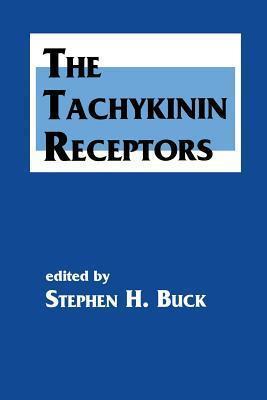 The Tachykinin Receptors Stephen H Buck