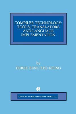 Compiler Technology  by  Derek Beng Kee Kiong