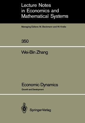 Economic Dynamics: Growth and Development Wei-Bin Zhang