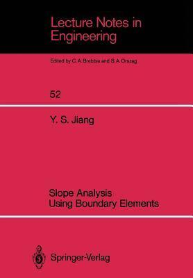 Slope Analysis Using Boundary Elements  by  Yansheng Jiang