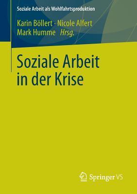 Soziale Arbeit in Der Krise Karin B Llert
