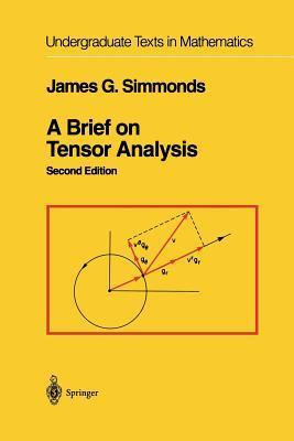 A Brief on Tensor Analysis James G Simmonds