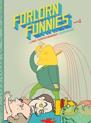 Forlorn Funnies Vol. 1  by  Paul Hornschemeier