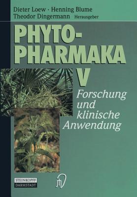 Phytopharmaka II: Forschung Und Klinische Anwendung  by  Dieter Loew