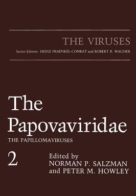 The Papovaviridae: The Papillomaviruses  by  Peter M. Howley