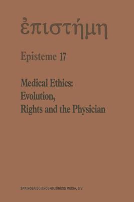Medical Ethics: Evolution, Rights and the Physician H.A. Shenkin