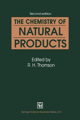 The Chemistry of Natural Products R.H. Thomson