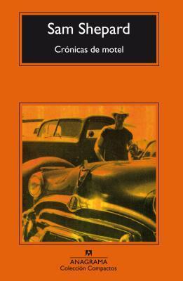 Crónicas de motel  by  Sam Shepard