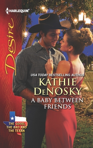 A Baby Between Friends Kathie DeNosky