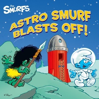 Astro Smurf Blasts Off! Peyo
