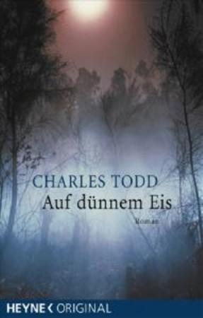 Auf dünnem Eis (Inspector Ian Rutledge, #4)  by  Charles Todd