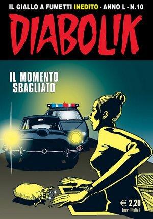 Diabolik anno L n. 10: Il momento sbagliato  by  Mario Gomboli