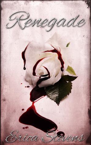Renegade (The Captive, #2) Erica Stevens