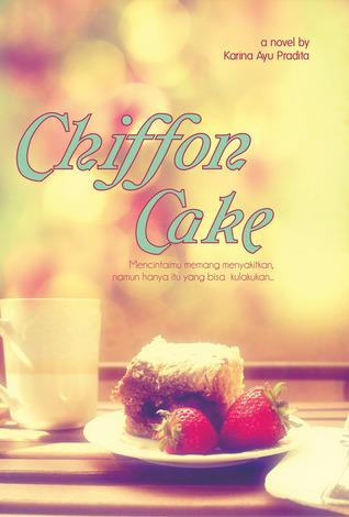 Chiffon Cake  by  Karina Ayu Pradita