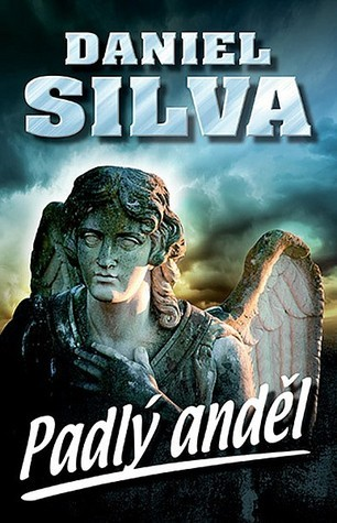 Padlý anděl (Gabriel Allon, #12) Daniel Silva