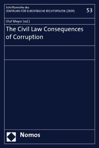 The Civil Law Consequences of Corruption  by  Olaf Meyer